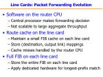 line cards packet forwarding evolution