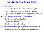 line cards real guarantees