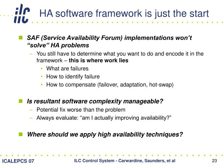 HA software framework is just the start