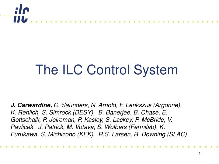 The ilc control system