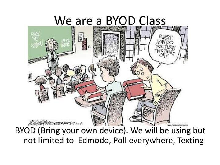 We are a BYOD Class
