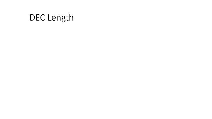 DEC Length