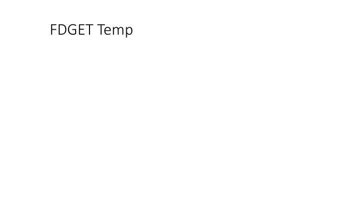 FDGET Temp