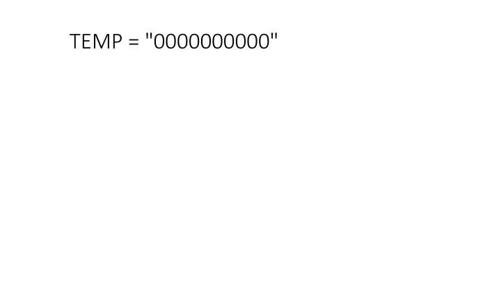 "TEMP = ""0000000000"""
