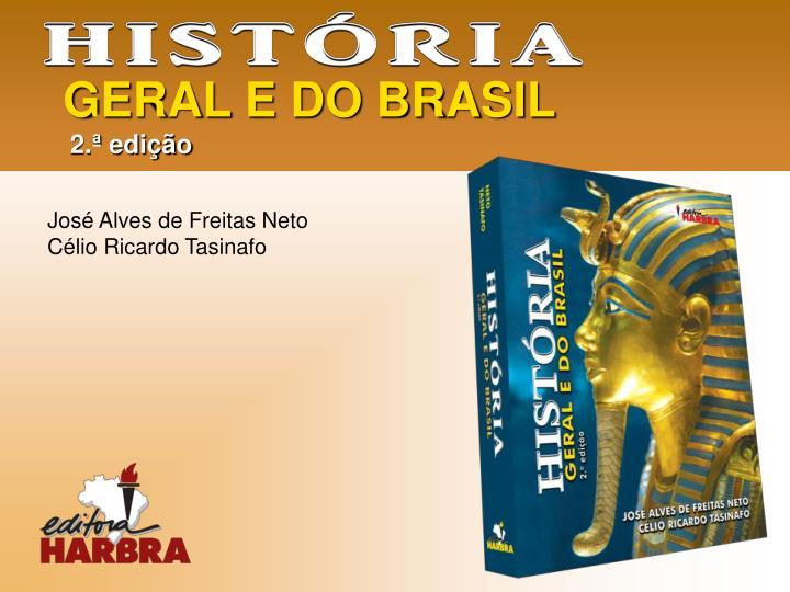 GERAL E DO BRASIL