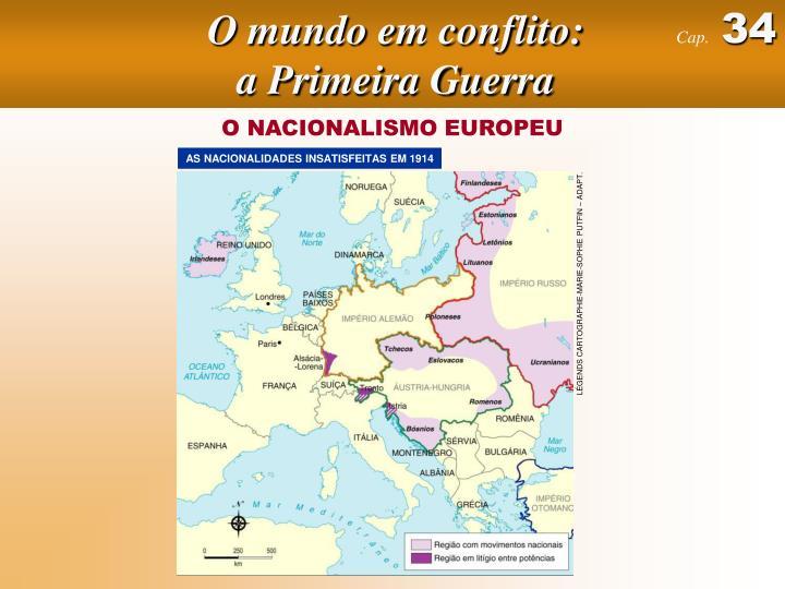 O mundo em conflito: