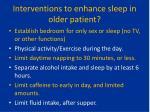 interventions to enhance sleep in older patient