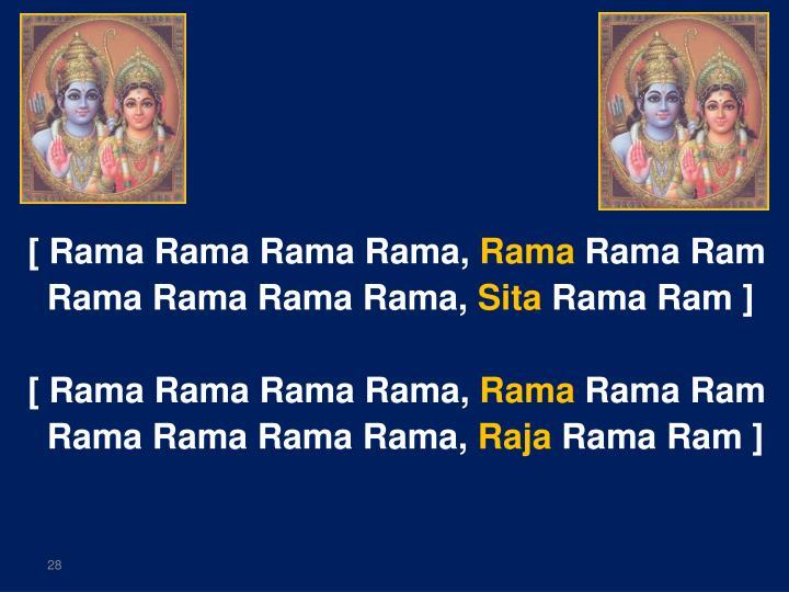 [ Rama Rama Rama Rama,