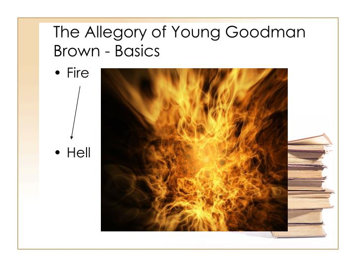the influence of allegory in young goodman brown by nathaniel hawthorne