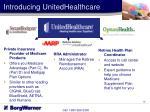 introducing unitedhealthcare