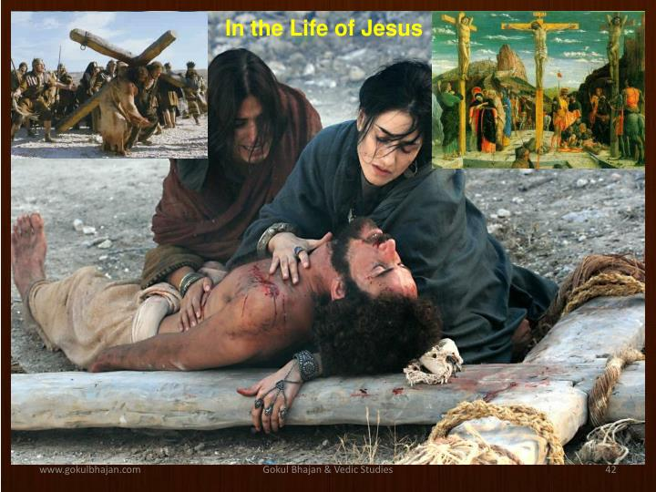 In the Life of Jesus