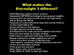 what makes the eternalight 3 different