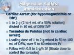 magnesium sulfate administration