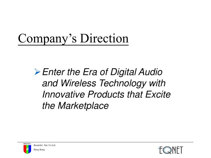 Company's Direction