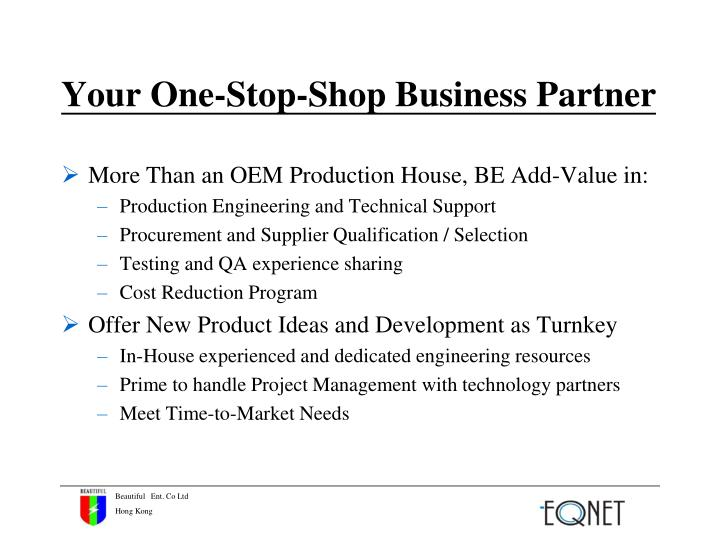 Your One-Stop-Shop Business Partner