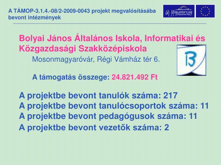 Bolyai János Általános Iskola, Informatikai és Közgazdasági Szakközépiskola