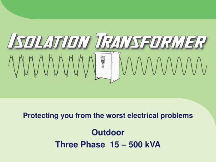 Protecting you from the worst electrical problems