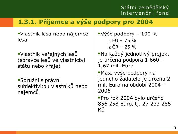 1 3 1 p jemce a v e podpory pro 2004