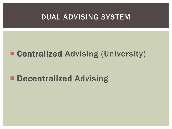 Dual Advising System