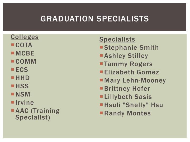 Graduation Specialists