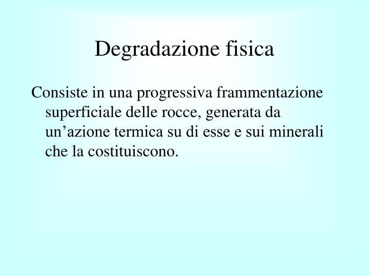 Degradazione fisica