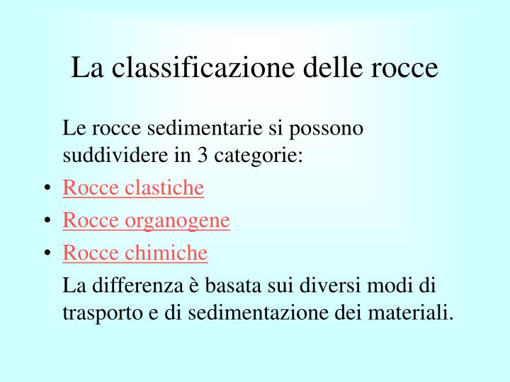 La classificazione delle rocce
