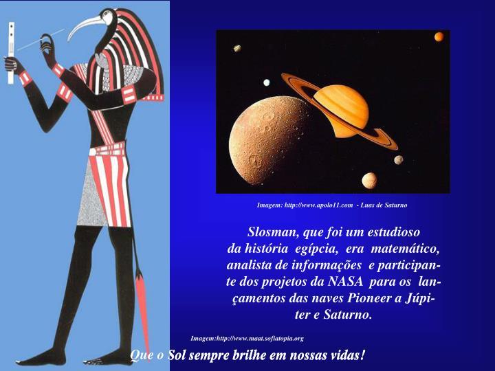 Imagem: http://www.apolo11.com  - Luas de Saturno