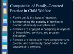 components of family centered practice in child welfare