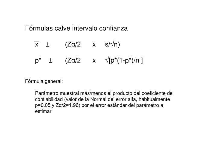 Fórmulas calve intervalo confianza