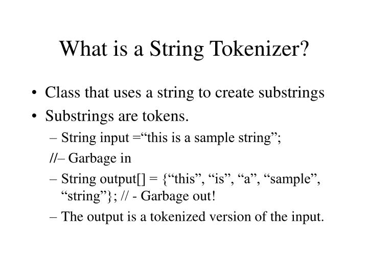 What is a string tokenizer