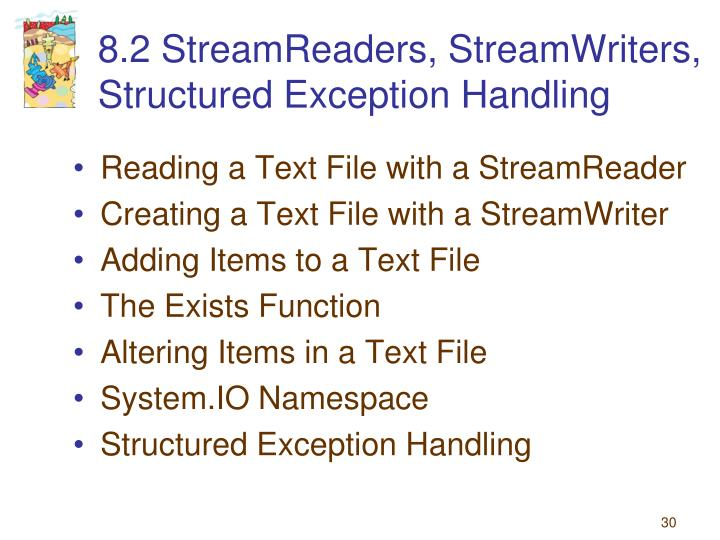 8.2 StreamReaders, StreamWriters, Structured Exception Handling
