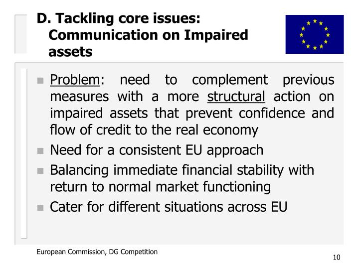 D. Tackling core issues: Communication on Impaired assets