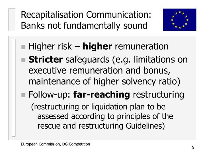 Recapitalisation Communication:  Banks not fundamentally sound