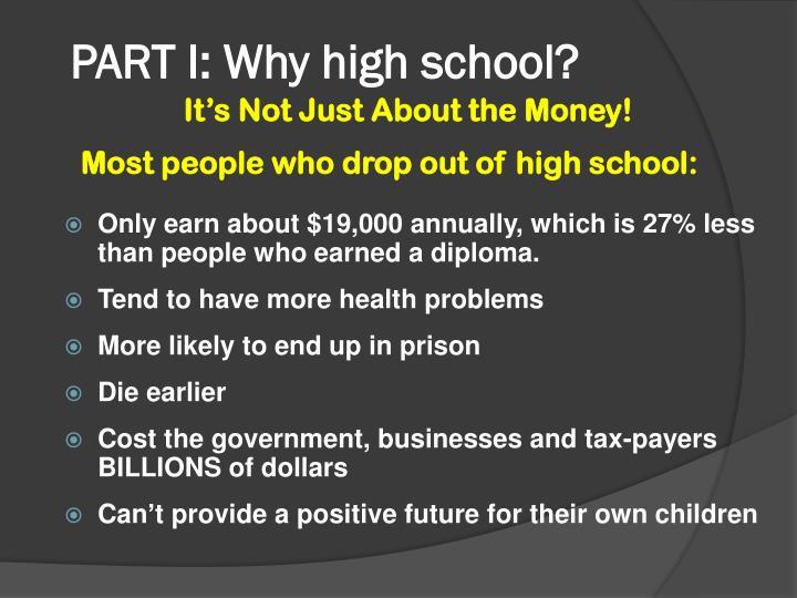 PART I: Why high school?