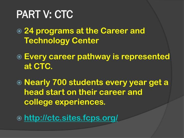 PART V: CTC