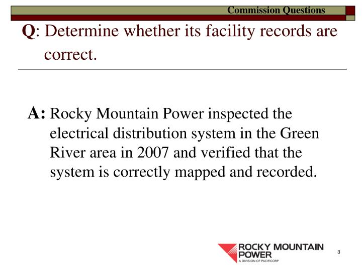 Q determine whether its facility records are correct