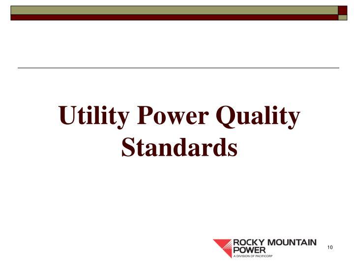Utility Power Quality Standards