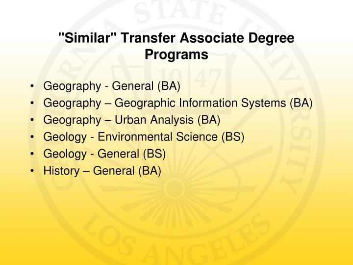 Similar transfer associate degree programs1