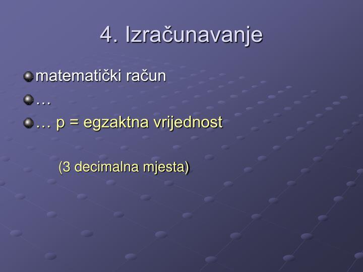 4. Izračunavanje