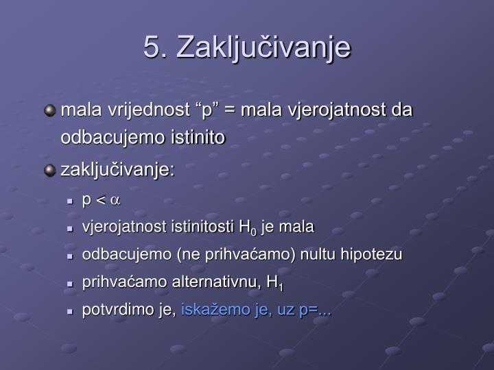 5. Zaključivanje