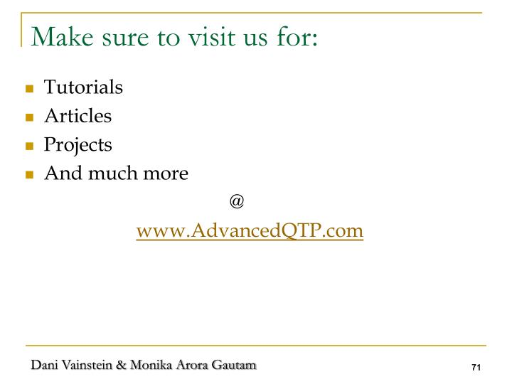 Make sure to visit us for: