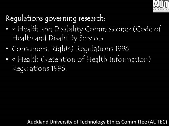 Regulations governing research: