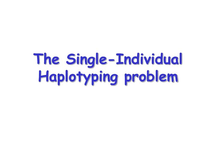 The Single-Individual