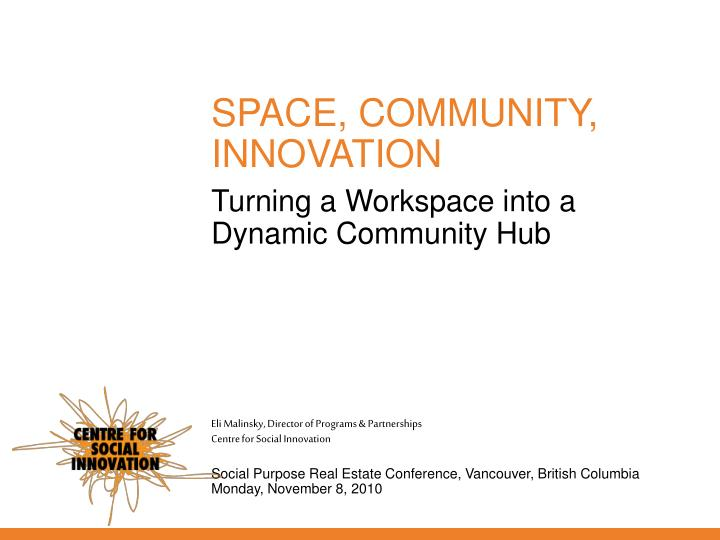 turning a workspace into a dynamic community hub n.