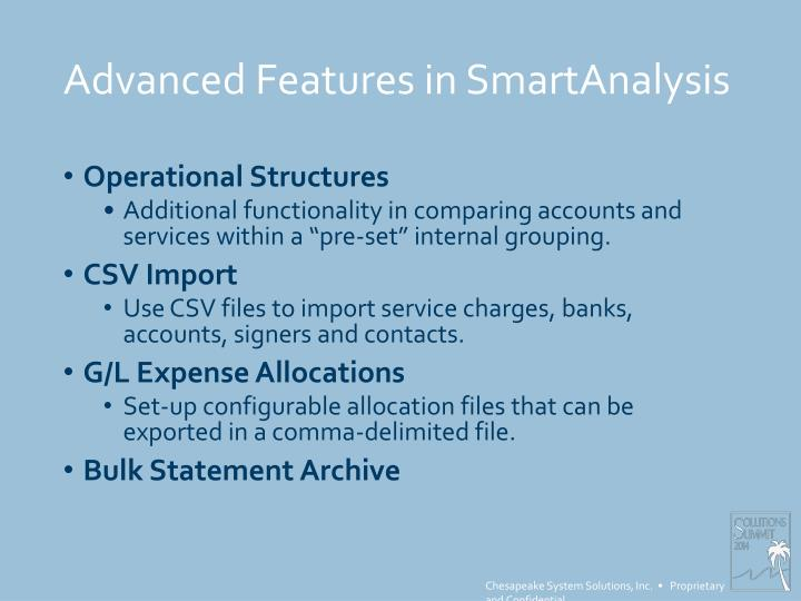 Advanced features in smartanalysis