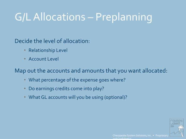 G/L Allocations – Preplanning