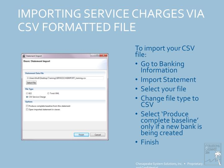 IMPORTING SERVICE CHARGES VIA CSV FORMATTED FILE