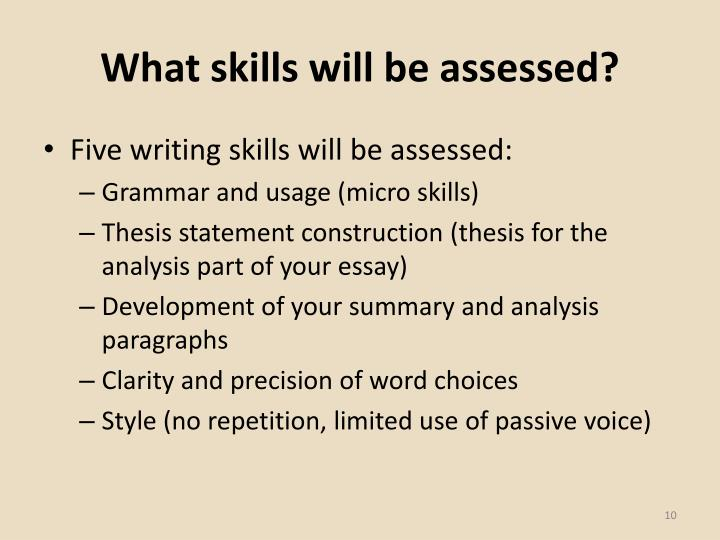 What skills will be assessed?