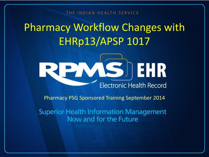 pharmacy workflow changes with ehrp13 apsp 1017 n.