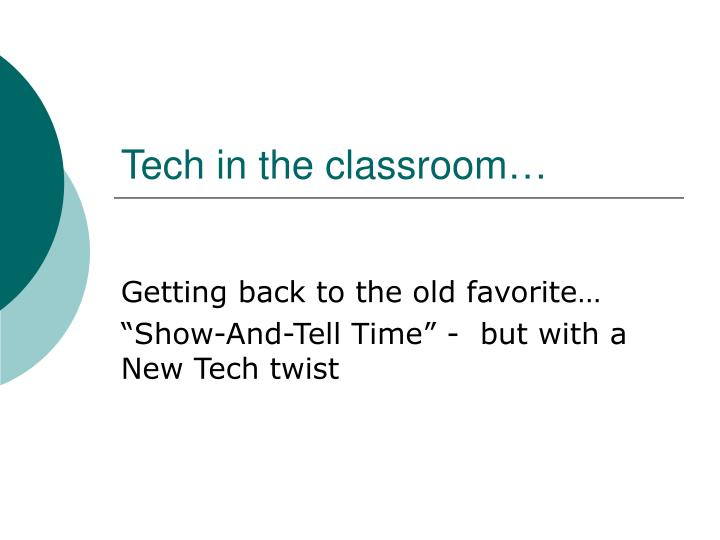 tech in the classroom n.